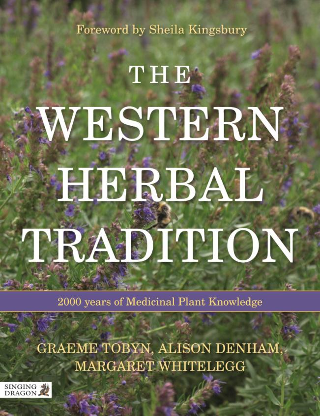 The Western Herbal Tradition - Graeme Tobyn, Alison Denham, Margaret Whitelegg cover
